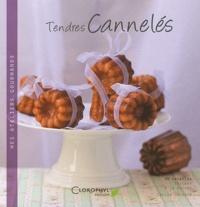 Cécile Lalanza - Tendres cannelés - 30 recettes sucrées et salées.