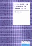 Cécile Laloux - Les nouveaux rythmes en maternelle.