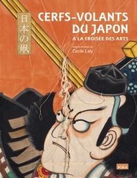 Cecile Laly - Cerfs-volants du Japon - A la croisée des arts.