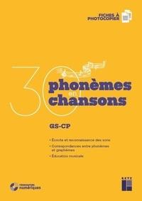 Cécile-Lana Martin et Elisabeth Trésallet - 30 phonèmes en 30 chansons - GS-CP. Fiches à photocopier. 1 CD audio