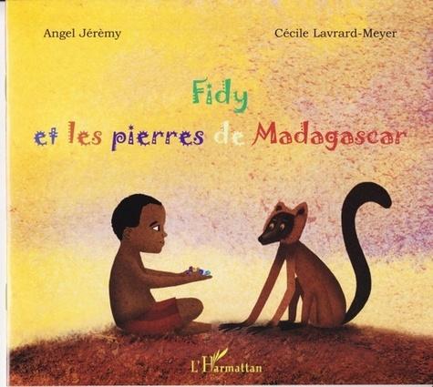 Fidy et les pierres de Madagascar