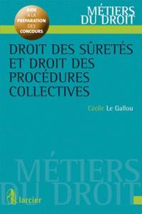 Cécile Le Gallou - Droit des sûretés et droit des procédures collectives.