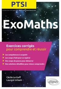 ExoMaths PTSI - Exercices corrigés pour comprendre et réussir.pdf