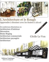Galabria.be L'Architecture et le Rough - Apprender à dessiner avec les feutres à alcool Image