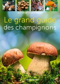 Cécile Lemoine et Guillaume Eyssartier - Le grand guide des champignons.