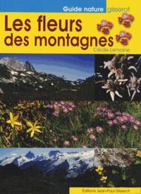 Cécile Lemoine - Les fleurs des montagnes.