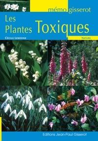 Cécile Lemoine - Les plantes toxiques.