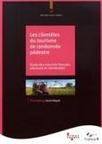 Cécile Leonhardt et  Atout France - Les clientèles du tourisme de randonnée pédestre - Etude des marchés français, allemand et néerlandais.
