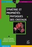 Cécile Malgrange et Christian Ricolleau - Symétrie et propriétés physiques des cristaux.