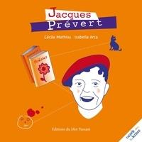 Cécile Mathias et Isabelle Arca - Jacques Prévert - Raconte-moi ton histoire.