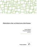 Cécile Méadel et Francesca Musiani - Abécédaire des architectures distribuées.