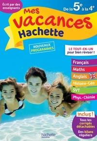 Cécile Meneu et Josyane Curel - Mes vacances Hachette de la 5e à la 4e.