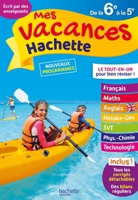 Cécile Meneu et Josyane Curel - Mes vacances Hachette de la 6e à la 5e - 11-12 ans.