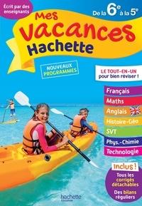 Cécile Meneu et Pierre Reynaud - Mes vacances Hachette de la 6e à la 5e.