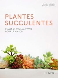 Télécharger un livre à partir de google books Les plantes succulentes  - Belles et faciles à vivre pour la maison
