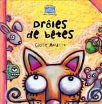Cécile Mordillo - Drôles de bêtes.