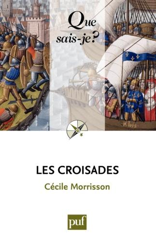 Les croisades - Cécile Morrisson - 9782130609735 - 6,49 €