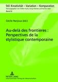 Cécile Narjoux - Au-delà des frontières : Perspectives de la stylistique contemporaine.