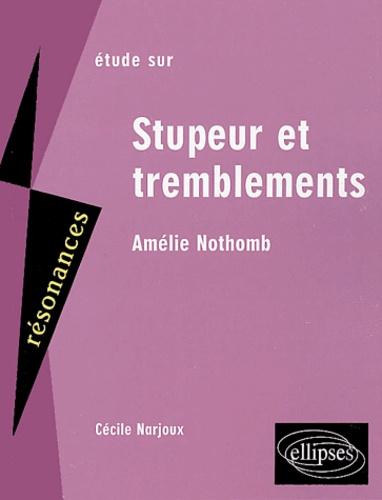 Cécile Narjoux - Etude sur Stupeur et tremblement d'Amélie Nothomb.