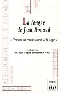 """Cécile Narjoux et Geneviève Salvan - La langue de Jean Rouaud - """"C'est mon art, ces miroitements de la langue""""."""
