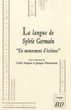 """Cécile Narjoux et Jacques Dürrenmatt - La langue de Sylvie Germain """"En mouvement d'écriture""""."""