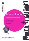 Cécile Narjoux - La ponctuation - Règles, exercices et corrigés.