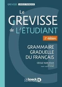 Cécile Narjoux - Le Grevisse de l'étudiant - Grammaire graduelle du français.
