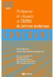 Cécile Narjoux et Olivier Bertrand - Préparer et réussir le CAPES externe de Lettres modernes.