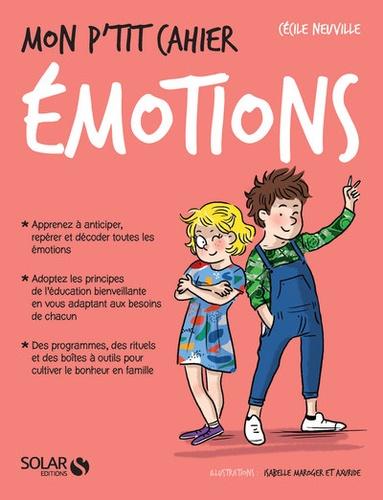 Cécile Neuville - Mon p'tit cahier émotions.