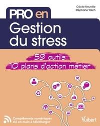 Cécile Neuville et Stéphane Yaïch - Pro en gestion du stress.