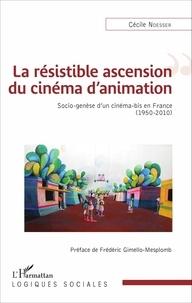 La résistible ascension du cinéma danimation - Socio-genèse dun cinéma-bis en France (1950-2010).pdf