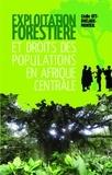 Cécile Ott-Duclaux-Monteil - Exploitation forestière et droits des populations en Afrique centrale.