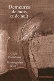 Cécile Oumhani - Demeures de mots et de nuit.
