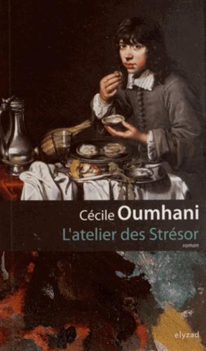 Cécile Oumhani - L'atelier des Strésor.