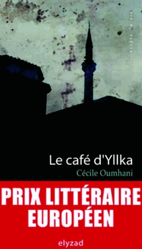 Cécile Oumhani - Le café d'Yllka.