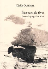 Cécile Oumhani - Passeurs de rives.