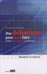 Cécile Ouvrier-Buffet - Des définitions pour quoi faire ? - Analyse épistémologique et utilisation didactique.