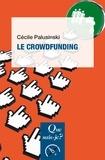 Cécile Palusinski - Le crowdfunding.