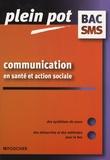 Cécile Parisot-Thill et Christelle Bayoux - Communication en santé et action sociale Bac SMS.
