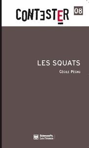 Cécile Péchu - Les Squats.