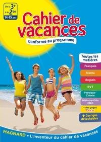 Cécile Pellissier et Bruno Benitah - Cahier de vacances De la 3e à la 2de - 14-15 ans.