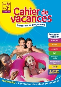 Cécile Pellissier et Jean-Dominique Picchiottino - Cahier de vacances De la 4e à la 3e - 13-14 ans.