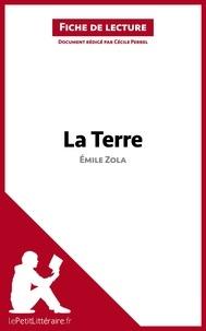 Cécile Perrel - La terre de Emile Zola - Fiche de lecture.