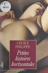 Cécile Philippe - Petites histoires horizontales.