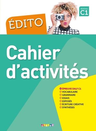 Edito Cahier d'activités Niveau C1
