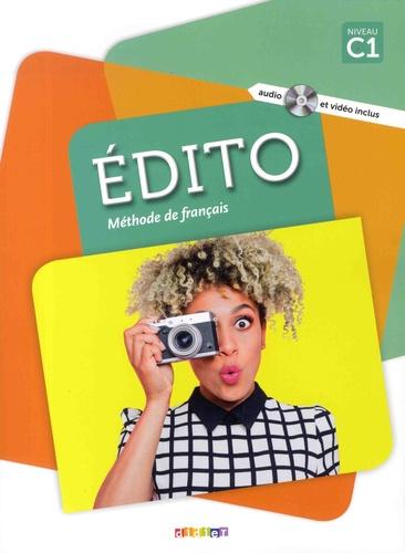Edito Méthode de français Niveau C1  avec 1 Cédérom