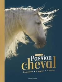 Cécile Plet et Nancy Peña - Passion cheval - Le connaître + le soigner + le monter.