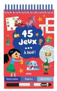 Cécile Potard - 45 jeux - A Noël !.