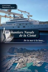 Cécile Poujol - Les chantiers navals de la Ciotat.
