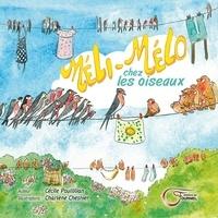 Cécile Poullilian - Méli-Mélo chez les oiseaux.